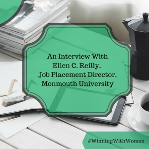 An Interview With Ellen C. Reilly,Monmouth University's Job Placement Director