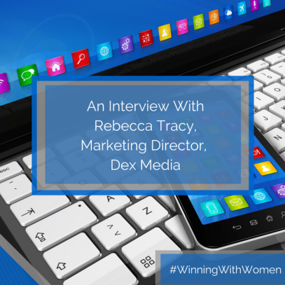 An Interview With Rebecca Tracy, Marketing Director, Dex Media