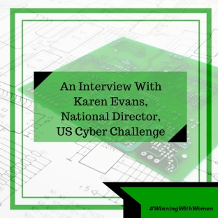 An Interviw With Karen Evans,National Director,US Cyber Challenge