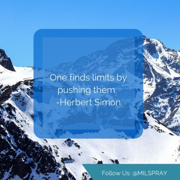 One finds limits by pushing them. -Herbet Simon (2)