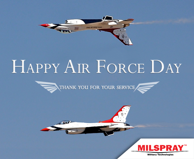 Happy Air Force Day from MILSPRAY Military Technologies™